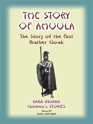 cover image of THE STORY OF AHUULA--A Polynesian tale from Hawaii